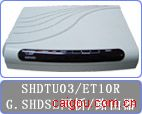 SHDTU03F-ET10R網橋
